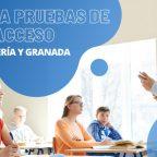 Prepara Pruebas de Acceso en Almería y Granada